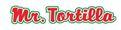 Mr Tortilla